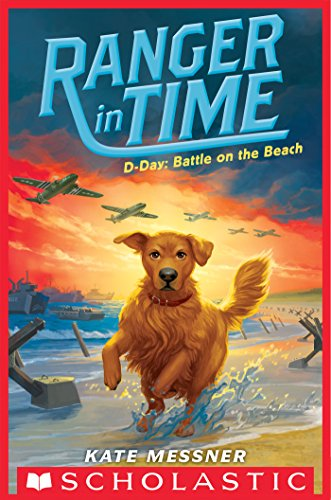 Ranger in Time: D-Day: Battle on the Beach book cover