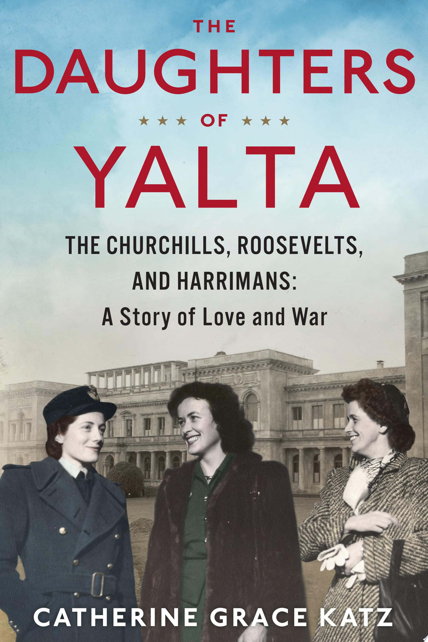 "Image for ""The Daughters of Yalta"""