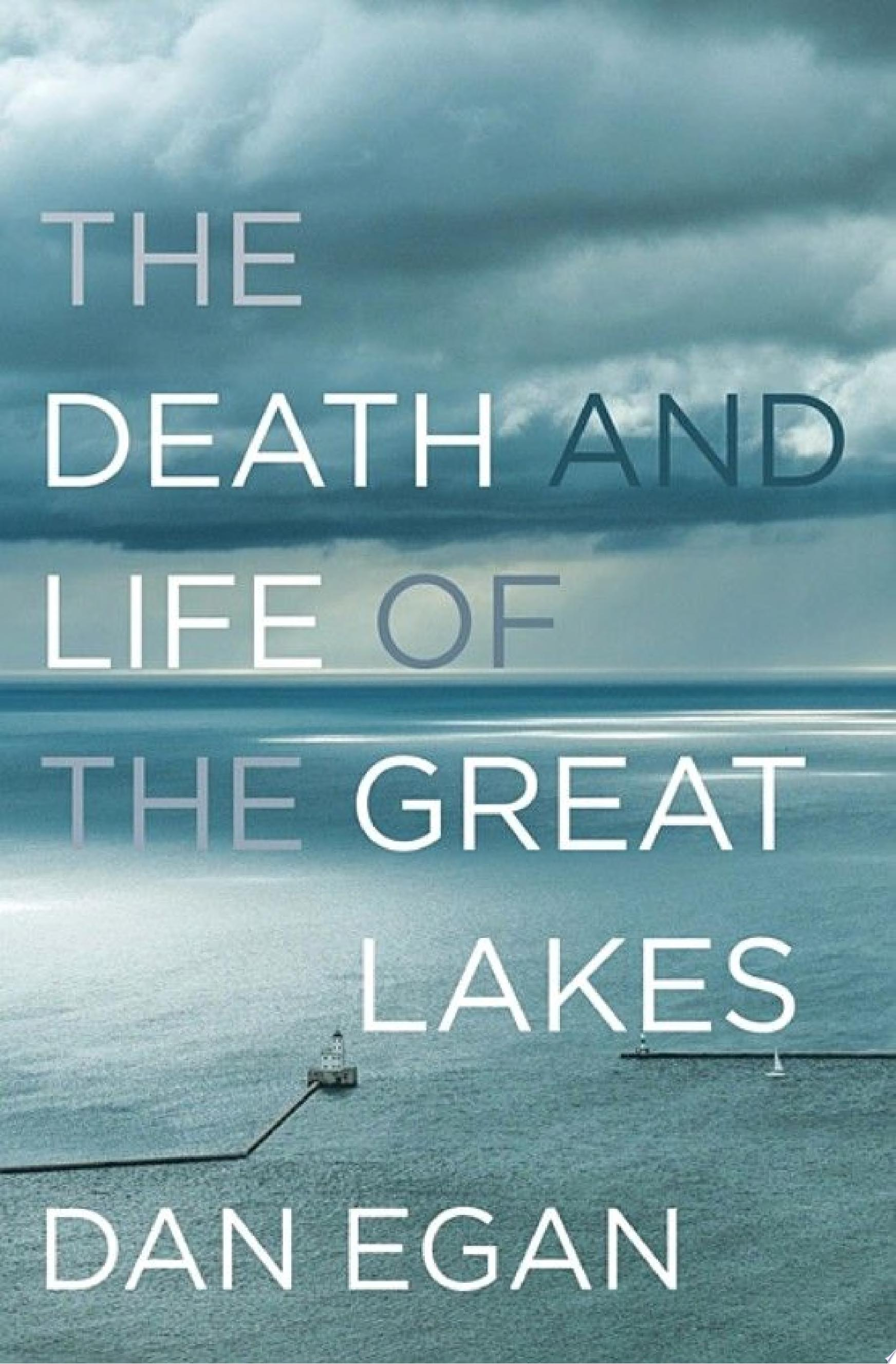 "Image for ""The Death and Life of the Great Lakes"""