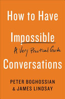"Image for ""How to Have Impossible Conversations"""