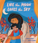 "Image for ""Like the Moon Loves the Sky"""