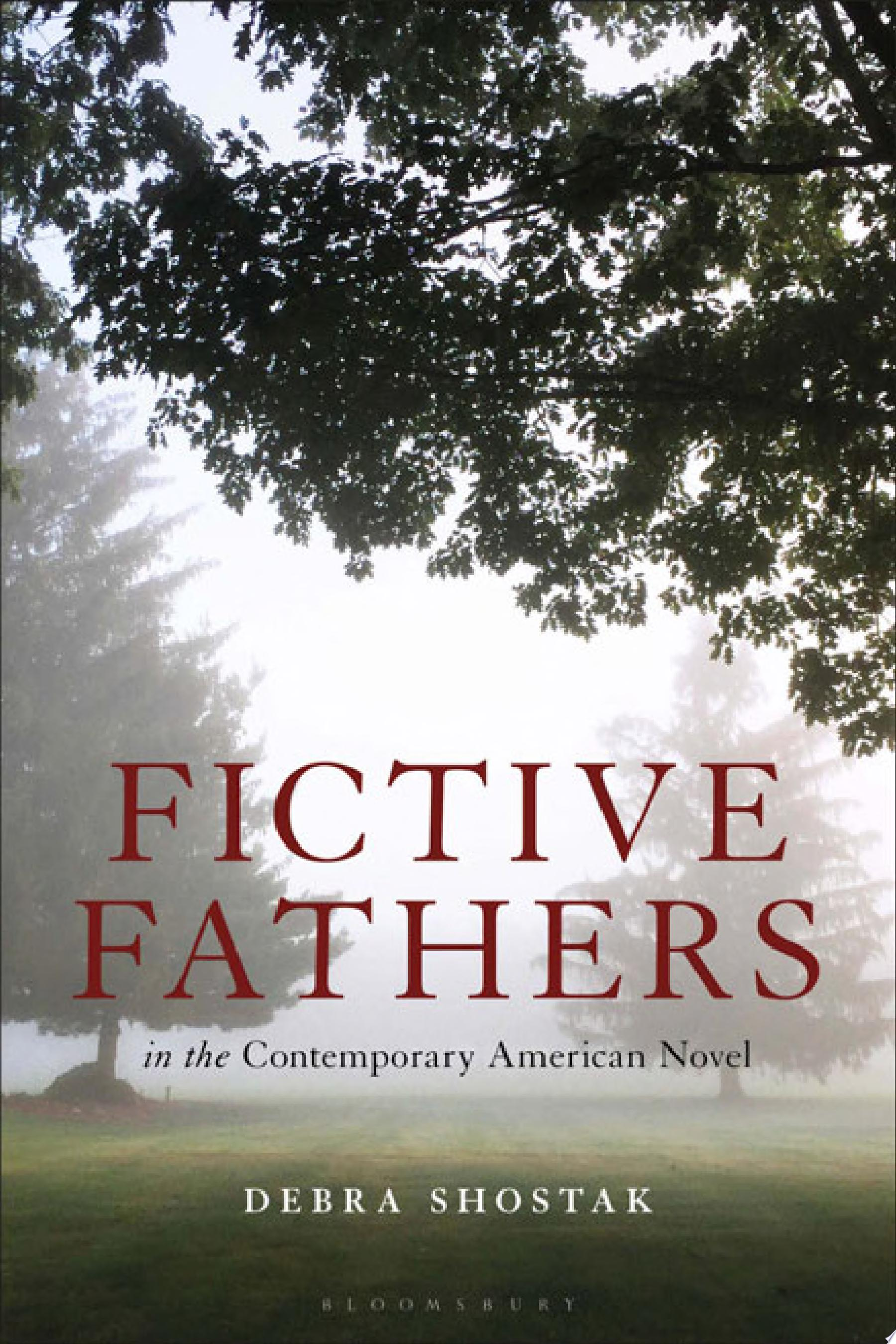 "Image for ""Fictive Fathers in the Contemporary American Novel"""
