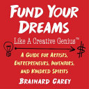 "Image for ""Fund Your Dreams Like a Creative Genius"""