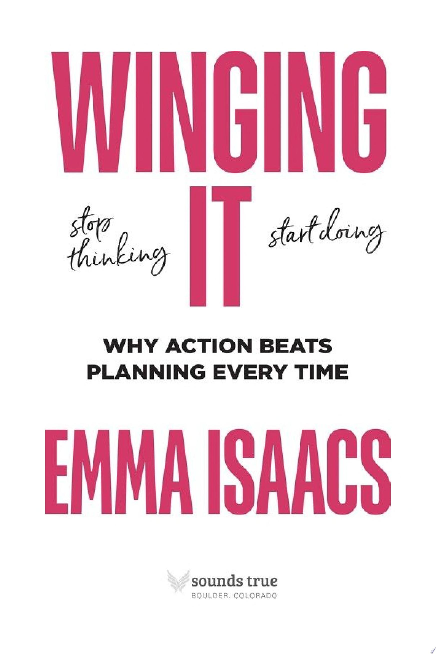 "Image for ""Winging It: Stop Thinking, Start Doing"""