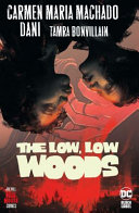 "Image for ""The Low, Low Woods (Hill House Comics)"""