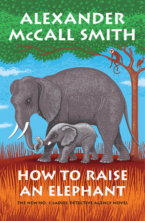 "Image for ""How to Raise an Elephant"""