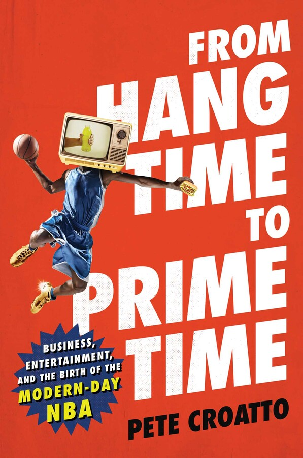 "Image for ""From Hang Time to Prime Time"""