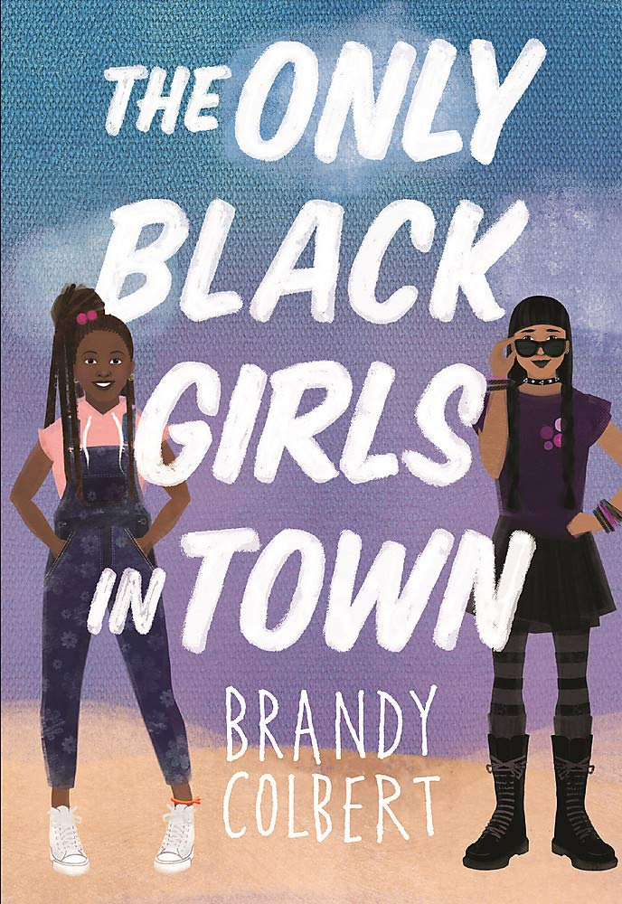cover image of The Only Black Girls in Town