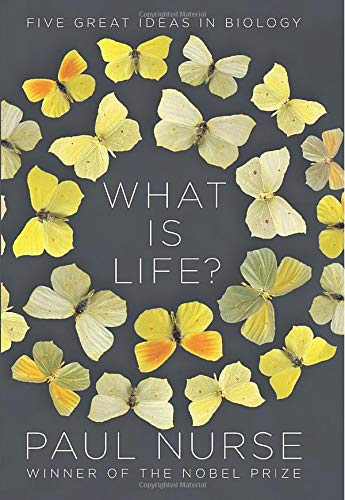 "Image for ""What Is Life?: Five Great Ideas in Biology"""