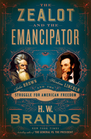 "Image for ""The Zealot and the Emancipator"""