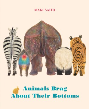 Picture Books for Animal Lovers. Cover of book is pink and shows 5 animals bottoms - totally adorable!