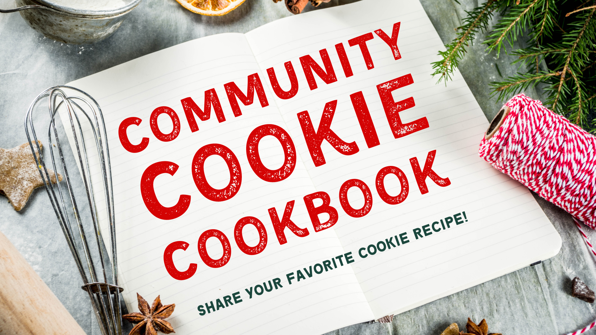 Community Cookie Cookbook: Share your favorite cookie recipe with us!