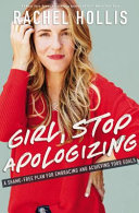 Cover image for Girl, Stop Apologizing