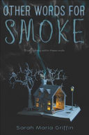 Cover image for Other Words for Smoke