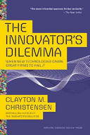 Cover image for The Innovator's Dilemma: When New Technologies Cause Great Firms to Fail