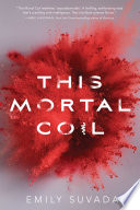 Cover image for This Mortal Coil