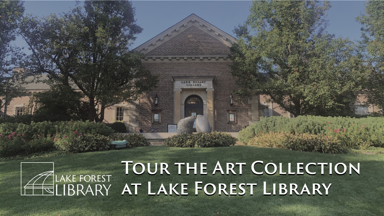 Tour the Art Collection at Lake Forest Library