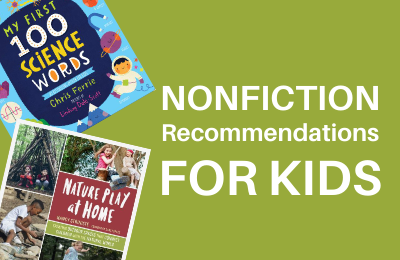 Nonfiction Recommendations for Kids