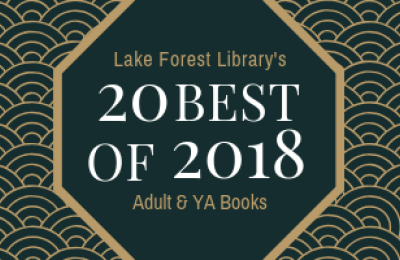 Lake Forest Library's 20 Best of 2018