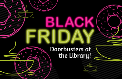 Black Friday at Lake Forest Library