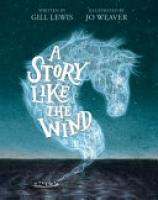 Cover image for A Story Like the Wind