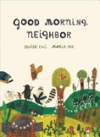 Cover image for Good Morning, Neighbor