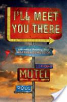 Cover image for I'll Meet You There