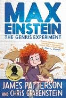 Cover image for Max Einstein: The Genius Experiment