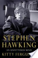 Cover image for Stephen Hawking: An Unfettered Mind