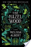 Cover image for The Hazel Wood