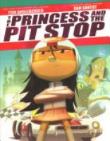 Cover image for The Princess and the Pit Stop