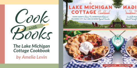 Cook with Books: The Lake Michigan Cottage Cookbook