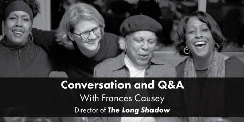 "Conversation and Q&A with Francis Causey Director of ""The Long Shadow"""